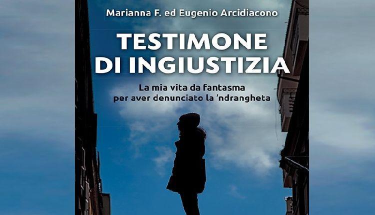 testimone di ingiustizia romanzo di eugenio arcidiacono e marianna f.