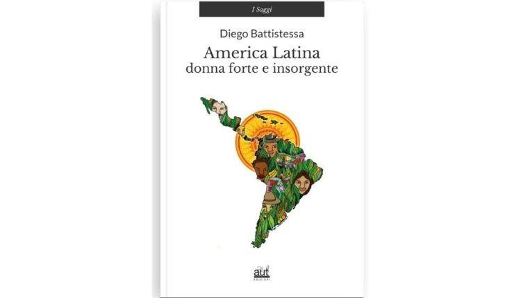 america latina donna forte e insorgente libro